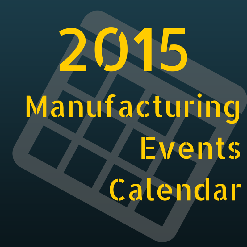 2015_Manufacturing_Events_Calendar